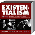 Existentialism-Jazz of the 60s 10-CD-Box