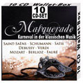 Masquerade - Karneval in der klass.Musik 10-CD-Box